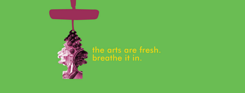 the arts are fresh. breathe it in.